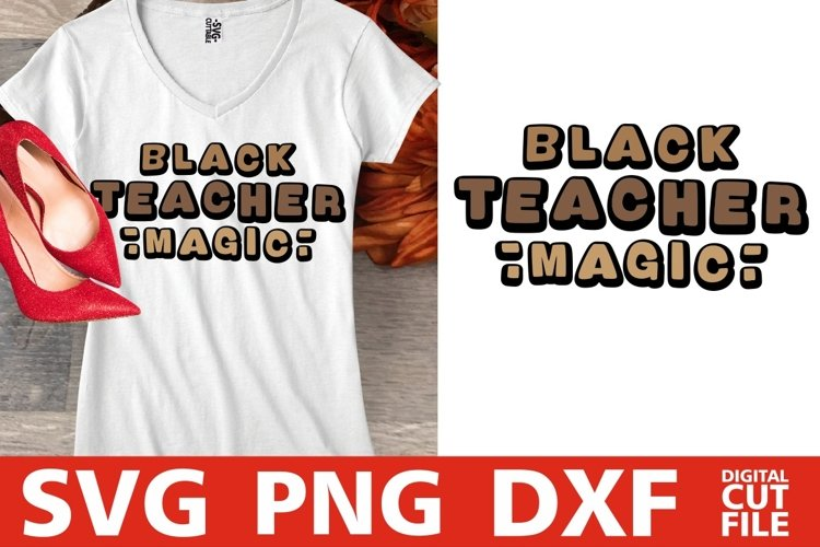 Black Teacher Magic svg, Teacher svg, Back To School, School