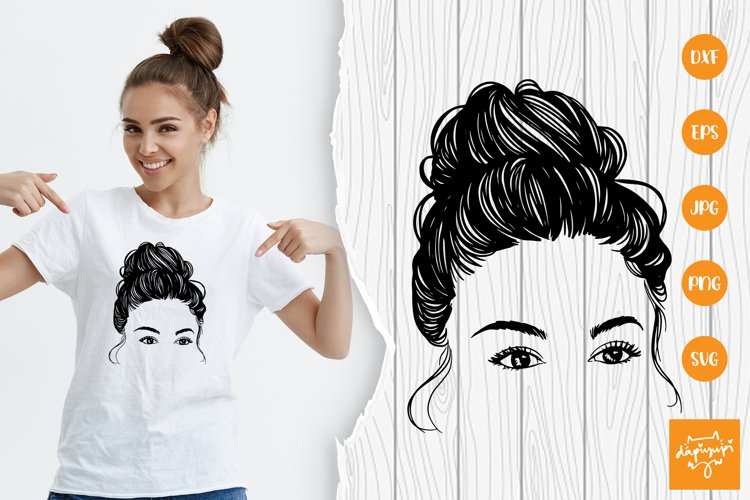 Messy Bun SVG, Messy Hair SVG, Beauty Woman In Messy Bun Svg
