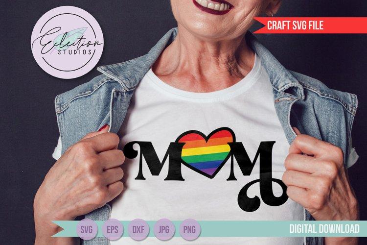 MOM Pride Flag Heart, LGBTQ Pride Ally SVG