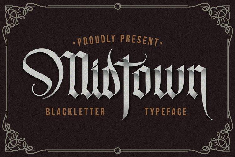 Midtown - Blackletter Typeface