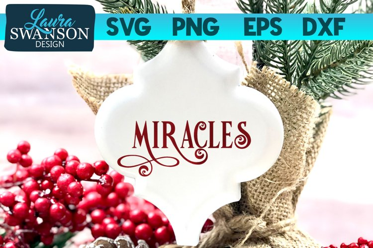 Miracles SVG Cut File | Christmas SVG Cut File example image 1