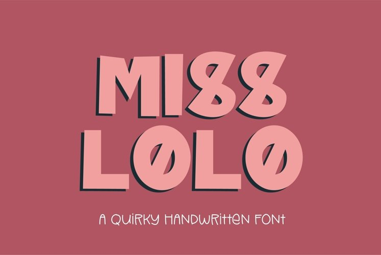 Web Font Miss Lolo - a quirky handwritten font example image 1