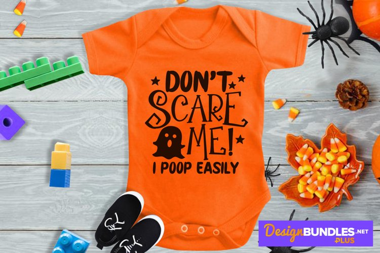 Dont Scare Me I Poop Easily, Baby Ghost Svg, Halloween Svg