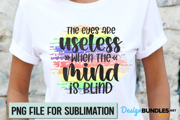 Equality Sublimation, Pride Sublimation, LGBTQ Quote