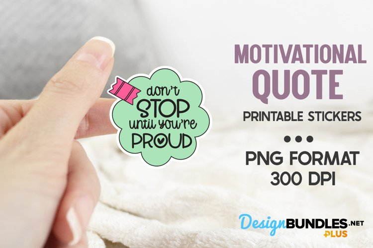 Don't Stop Until You're Proud, Motivational Stickers example image 1