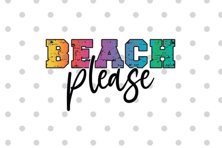Beach Please PNG Sublimation file