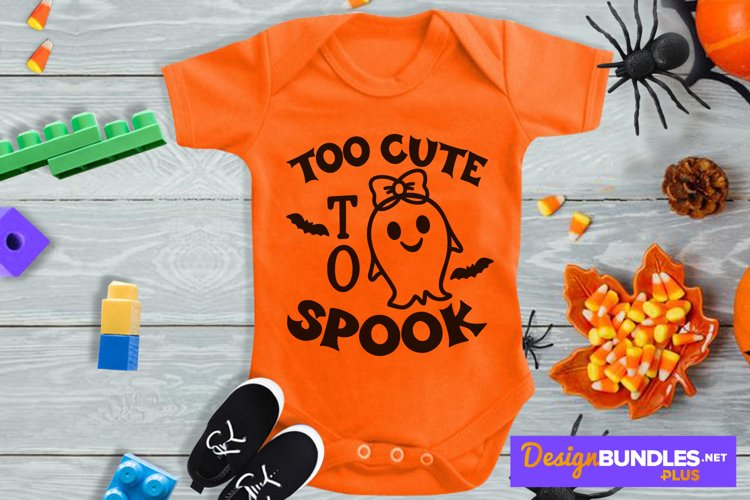 Too Cute To Spook, Baby Ghost Svg, Halloween Newborn Svg