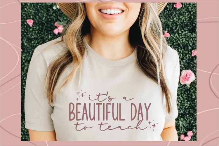 It's a beautiful day to teach svg, Teacher shirt svg, teach example image 1