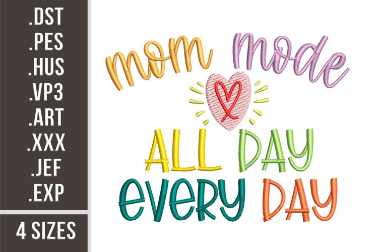 Mom Mode | Embroidery Design example image 1