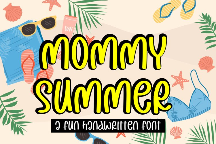 mommy summer