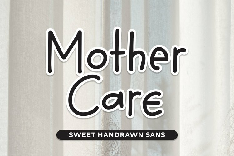 Web Font Mother Care - Sweet Handrawn Sans Font example image 1