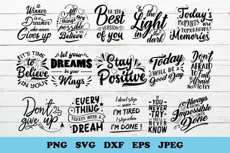 Motivational Quotes Bundle   SVG   PNG