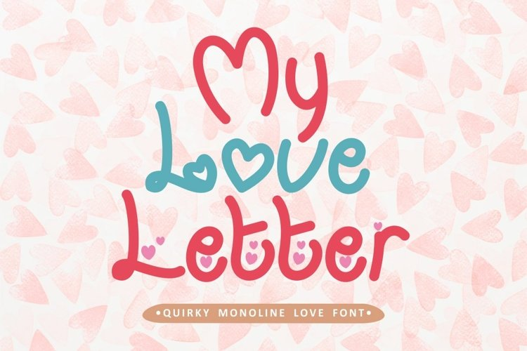My Love Letter - Quirky Monoline Love Font example image 1
