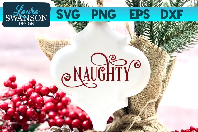 Naughty SVG Cut File | Christmas SVG Cut File example image 1