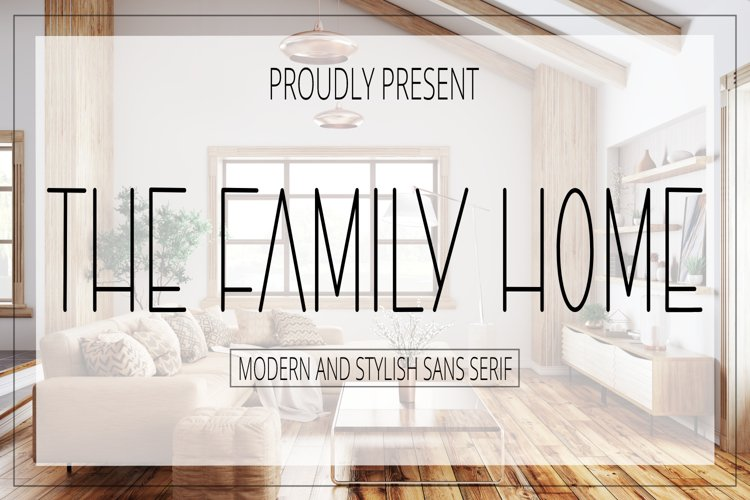 The Family Home - Modern and Stylish Sans Serif Font example image 1