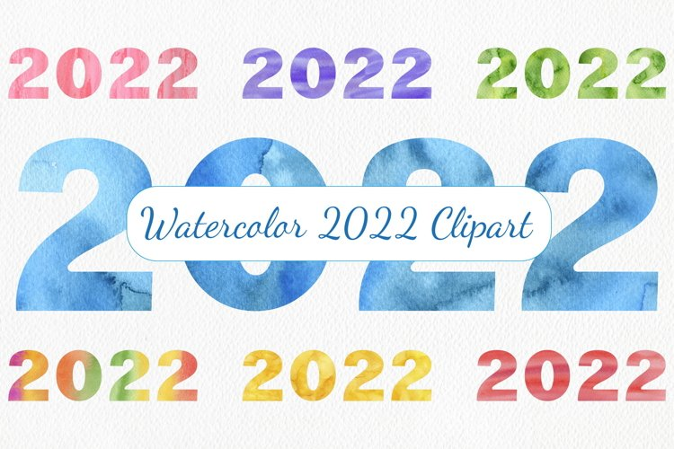 2022 Watercolor Clipart - New Year Clipart, PNG, JPG