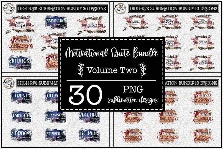 Motivational Quote Sublimation Bundle Vol 2| 30 NEW Designs