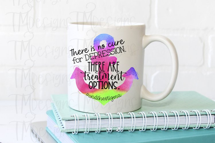 There Is No Cure For Depression Sublimation / Printable