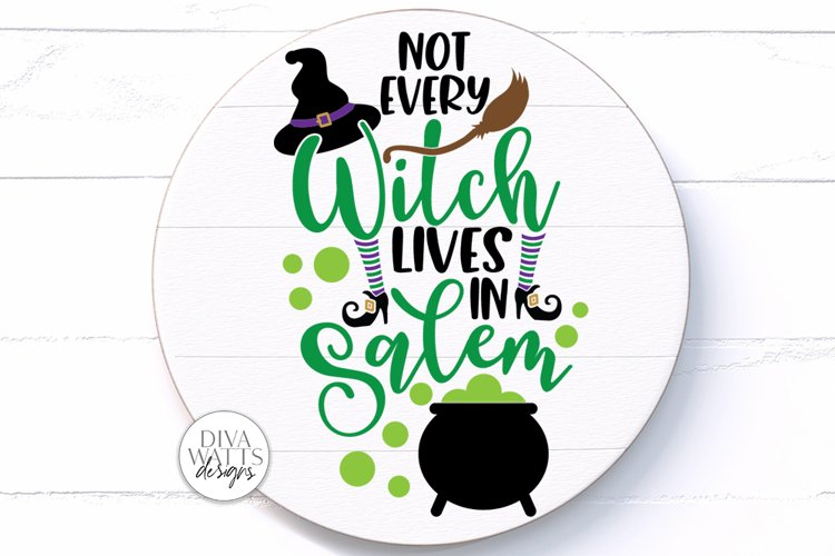 Not Every Witch Lives In Salem SVG | Halloween Sign / Shirt example image 1