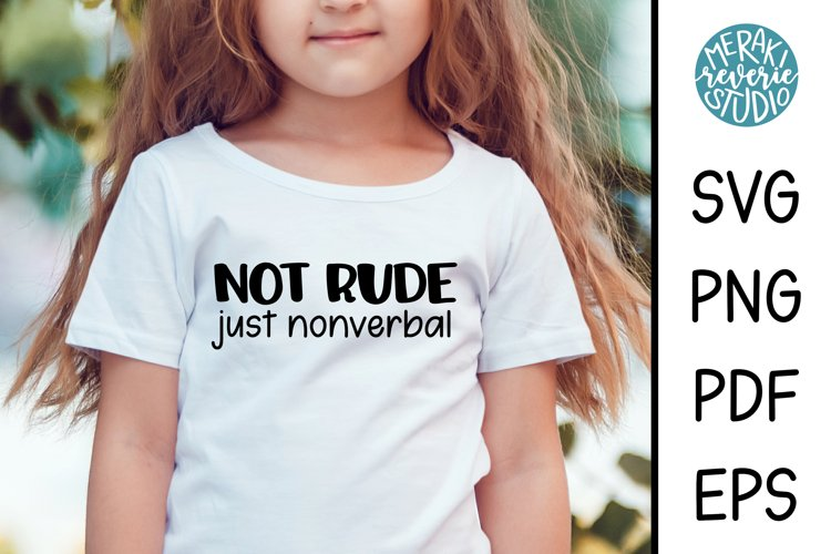 Not Rude Just Nonverbal Autism SVG for T-Shirt or Tote Bag example image 1