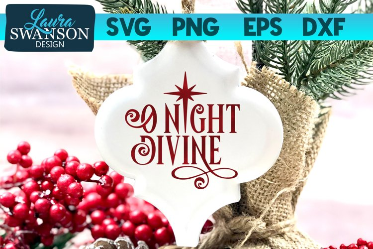O Night Divine SVG Cut File | Christmas SVG Cut File example image 1
