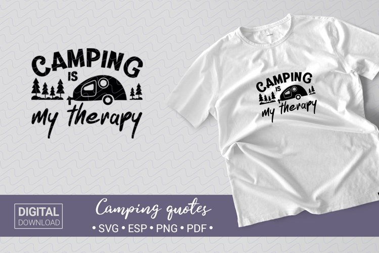 Camping. SVG. Camping mug quotes. Camping is my therapy!