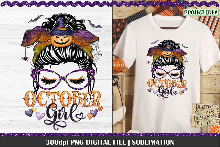 October Girl PNG Design. 300dpi PNG Digital File for sublimation, iron-on transfer, DTG printing or other print projects.