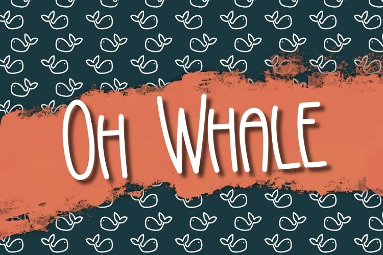 Oh Whale a Hand Lettered Font example image 1