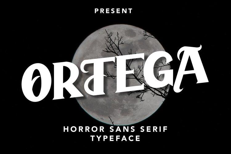 Ortega - Horror Sans Serif Typeface example image 1