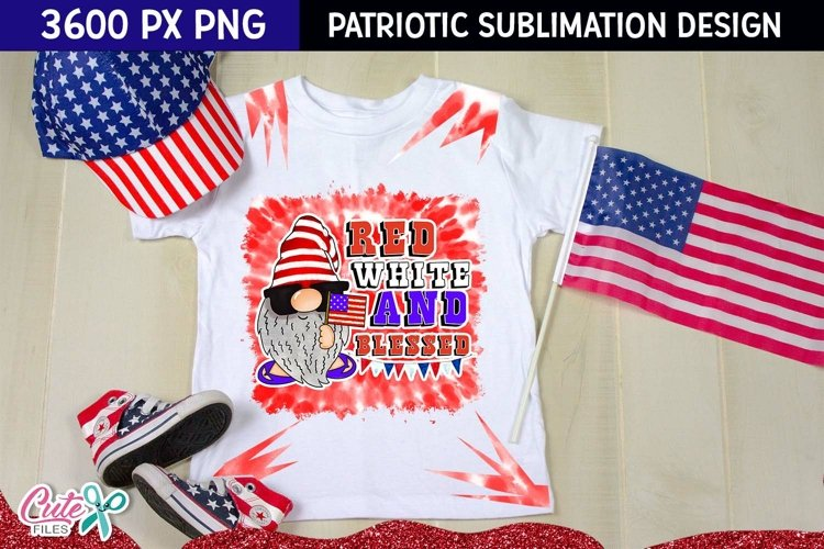 Red white and blessed Sublimation tie dye Patriotic quotes