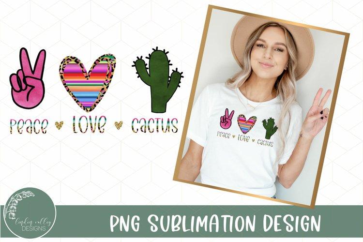 Peace Love Cactus Sublimation-Cactus Sublimation Design PNG example image 1