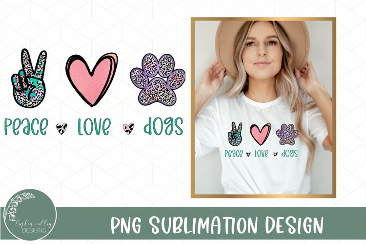 Peace Love Dogs Sublimation-Dog Sublimation Design PNG example image 1