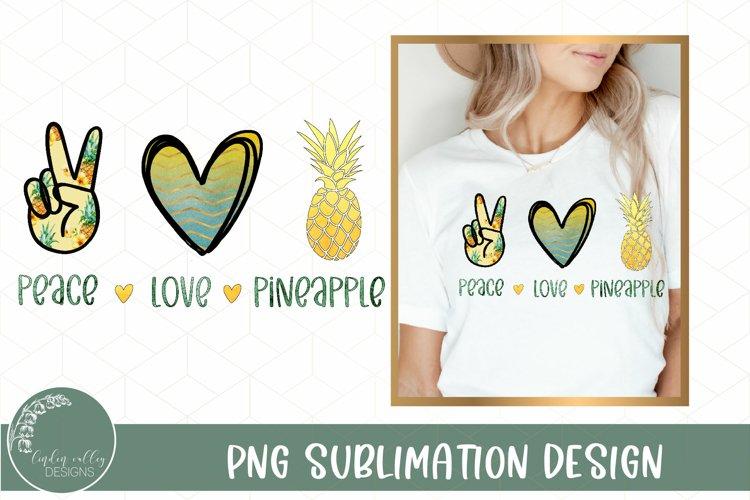Peace Love Pineapple Sublimation- Summer Sublimation Design