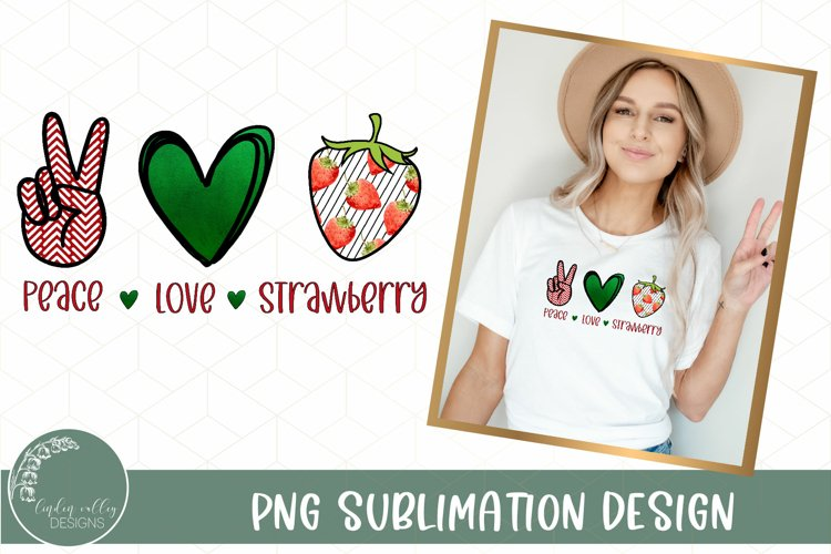 Peace Love Strawberries Sublimation- Summer Sublimation PNG