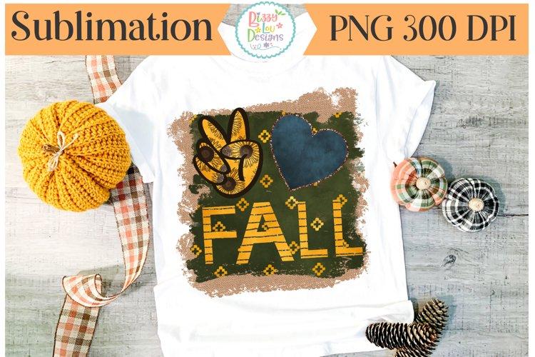 Peace Love Fall Sublimation