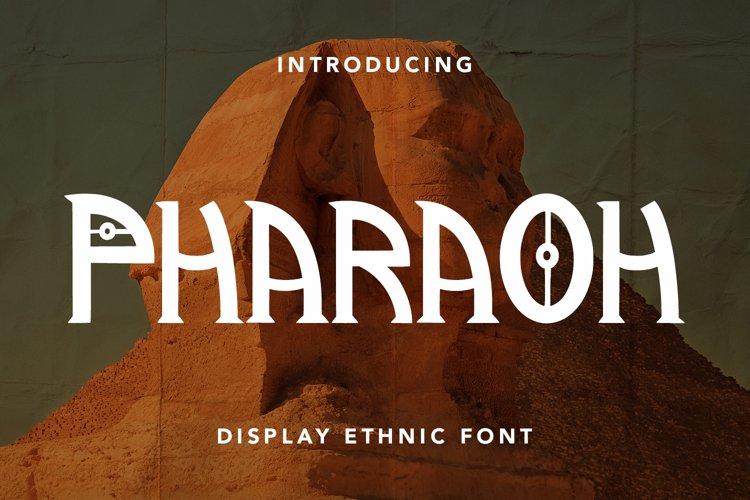 Pharaoh - Display Ethnic Font example image 1
