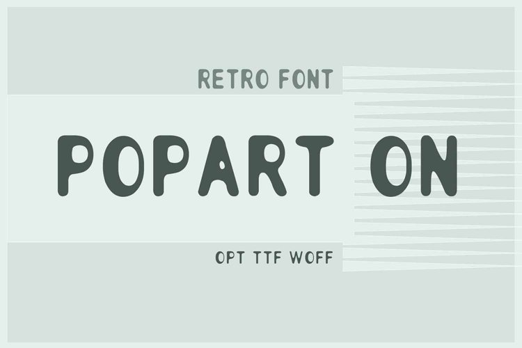 Popart on Retro Font | Open Type & Woff