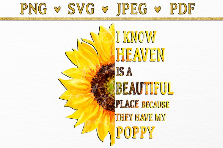 I know heaven is a beautiful place quote Poppy Clipart