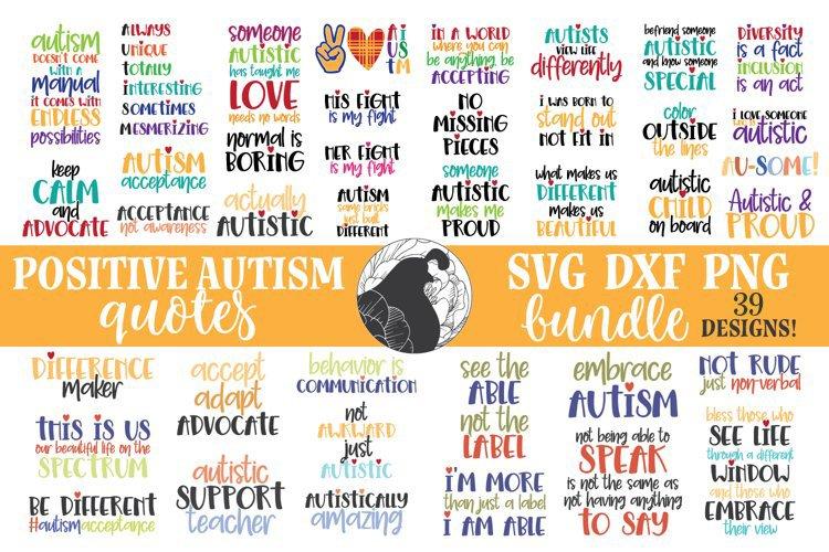 Autism SVG Bundle, Positive Autism Quotes, Autism Bundle