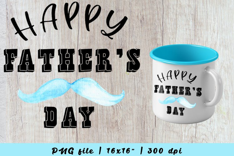 happy fathers day sublimation, fathers day mug design