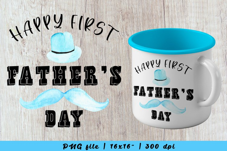 happy first fathers day sublimation, fathers day mug design