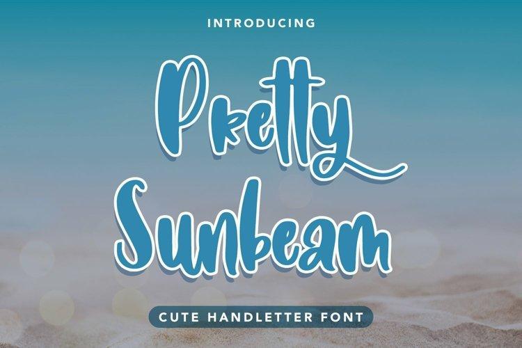 Web Font Pretty Sunbeam - Cute Handletter Font example image 1