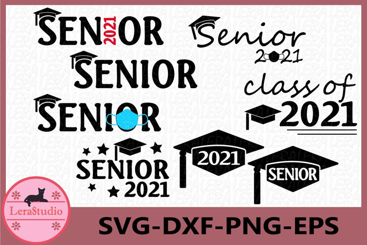 Graduation 2021 SVG, Senior SVG, class of Svg