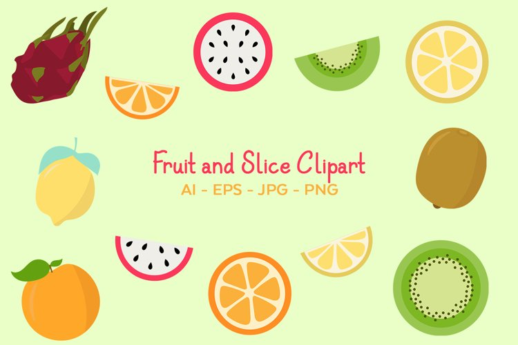 Fruit and Slice Vector Clipart