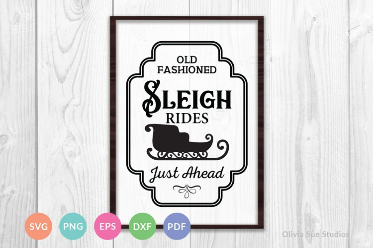 Sleigh Rides Just Ahead Vintage Sign Christmas SVG
