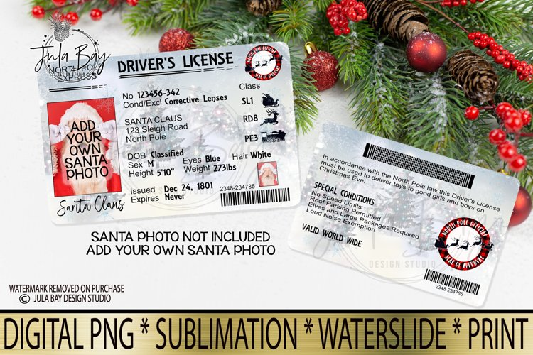 Printable Santa Drivers License Add Your Own Photo PNG Sublimation Design