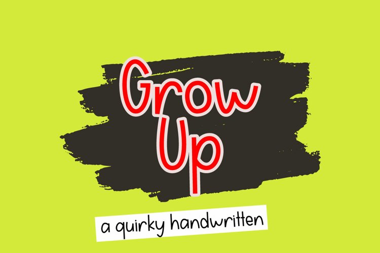 Grow Up example image 1