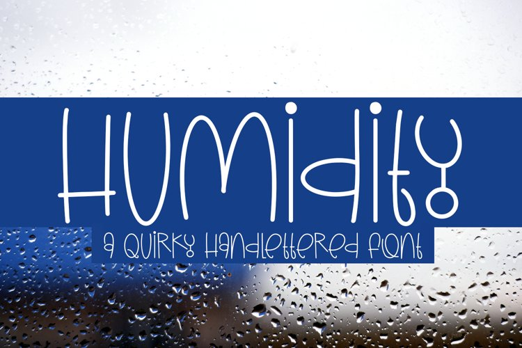 Humidity - A Quirky Handlettered Font