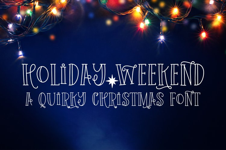 Holiday Weekend - A Quirky Christmas Font example image 1