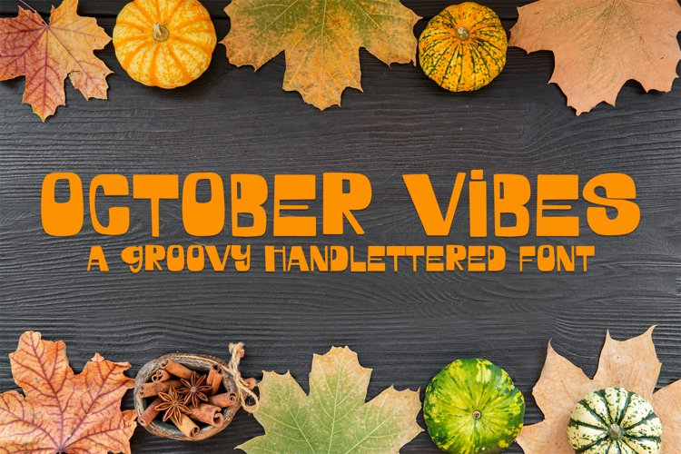 October Vibes - A Groovy Handlettered Font example image 1